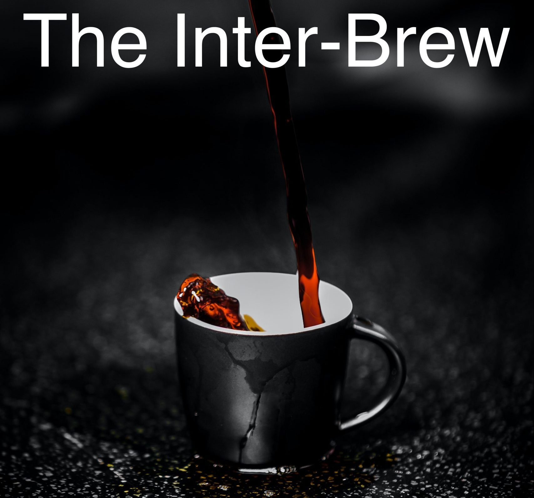 Coffee Beards & Bowties Presents:                                The Inter-Brew