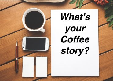 What's your Coffee Story?